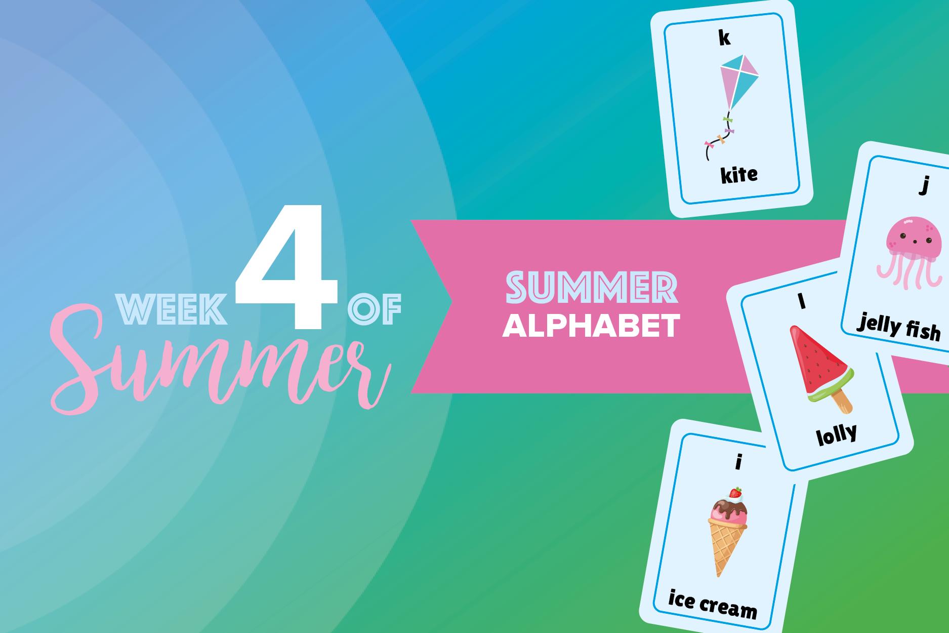 6 Weeks of Summer: week 4 1