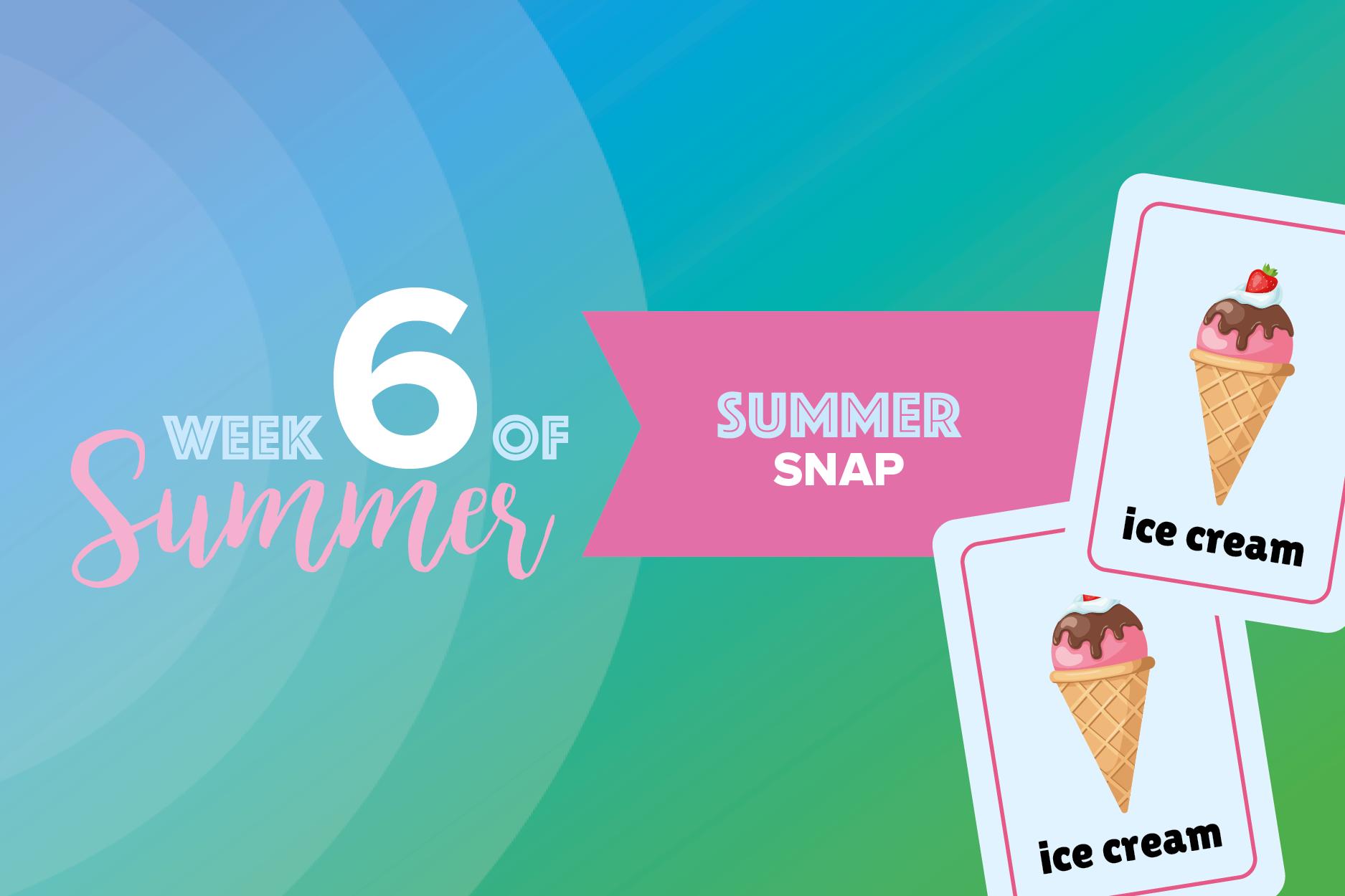 6 Weeks of Summer: week 6 1