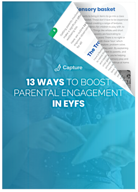 Download our 13 Ways to Boost Parental Engagement in Early Years! 1